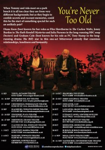 You're never too old - tour dates
